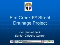 Elm Creek Drainage Project Presentation