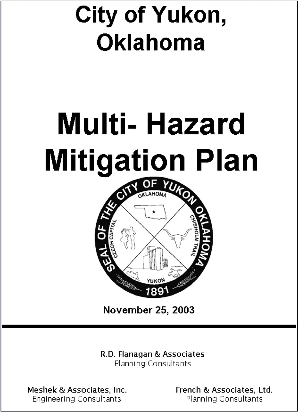 hazard mitigation You should participate in your community's hazard mitigation efforts getting your utility project listed in the local hazard mitigation plan is a requirement to obtain certain types of federal emergency management agency (fema) funding fema has several hazard mitigation programs that are.